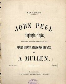 John Peel - Hunting Song Arranged with New Symphonies and Pianoforte Accompaniments