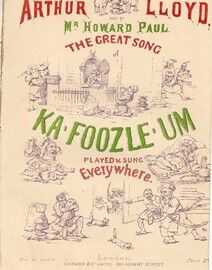 Ka Foozle Um - The great song sung by Arthur Lloyd - Sung with Rapturous applause also by Howard Paul