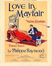 Love in Mayfair - Valse boston for Piano Solo - Dedicated to Miss Phyllis Chappell
