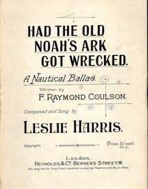Had the Old Noah's Ark Got Wrecked - A Nautical Ballad