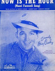 Now is the Hour (Haere Ra) Maori farewell song -  Bing Crosby