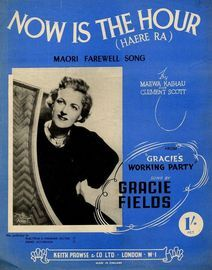 Now is the Hour (Haere Ra) Maori farewell song -  Gracie Fields, Hutch