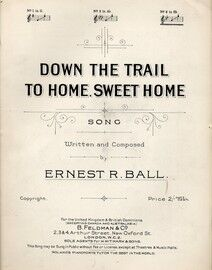 Down the Trail to Home Sweet Home - Song in the key of B flat major for high voice