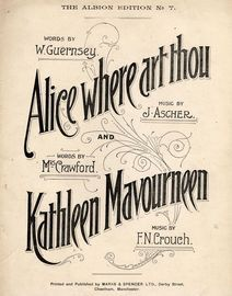 Alice where art thou and Kathleen Mavourneen - Songs - The Albion Edition No. 7