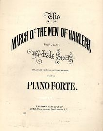 March of the Men of Harlech or The Death of Llywelyn - Popular Welsh Song arranged with an accompaniment for the Pianoforte - Pitman Hart & Co Edition