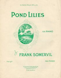 Pond Lilies - For Piano - To Katie Maud Willis
