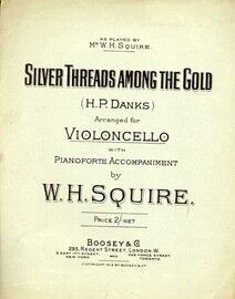 Silver Threads Among the Gold - Popular Ballad arranged for Violoncello with Pianoforte Accompaniment
