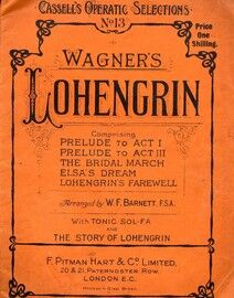Wagner - Lohengrin - Cassell's Operatic Selections No. 13 - For Voice & Piano
