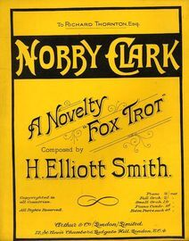 Nobby Clark - A Novelty Fox Trot - Dedicated to Richard Thornton Esq.