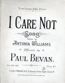 I Care Not - Song with Piano accompaniment - Dedicated to the Countess Irma Zichy