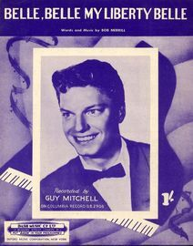 Belle, Belle my Liberty Belle - Recorded by Guy Mitchell on Columbia Record D. B. 2908