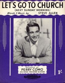 Let's go to Church (Next Sunday Morning) - Recorded by Perry Como on H.M.V. Record B. 10188