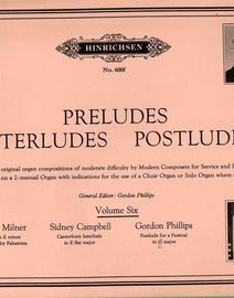 Preludes Interludes Postludes - A new Series of original compositions of moderate difficulty Hinrichsen Edition 600f