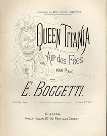 Queen Titania - Air des Fees - Pour Piano - Dedicated to Miss Edith  Charters