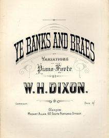 Ye Banks and Braes - With Variations for the Pianoforte