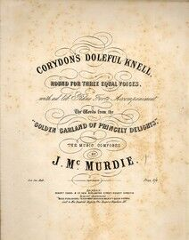 Corydon's Doleful Knell - Round for Three Equal Voices with ad lib. Piano Forte Accompaniment - The Words from the
