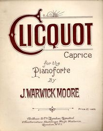 Clicquot Caprice - For the Pianoforte