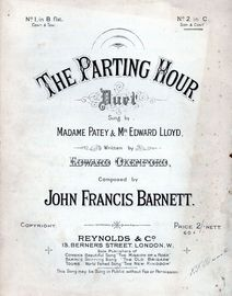 The Parting Hour - Duet for Soprano and Contralto or 2nd Soprano with Piano accompaniment - Sung by Madame Patey and Mr Edward Lloyd - No. 2 in key of