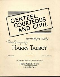 Genteel, Courteous and Civil - Humorous Song