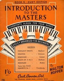 Introduction to the Masters - Pianoforte Album for Four Hands - Book 6 - Easily Arranged for Beginners