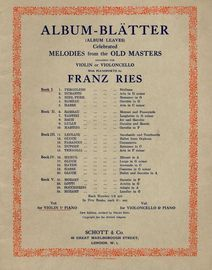 Album Blatter (Album Leaves) - Book I -  Celebrated Melodies from the Old masters - Arranged for Violin or Violoncello with Pianoforte
