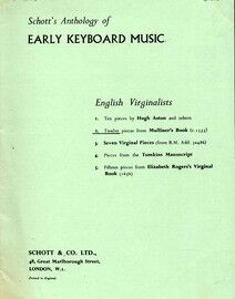 Twelve Pieces from Mulliner's Book (c. 1555) - English Virginalists - Schott's Anthology of Early Keyboard Music