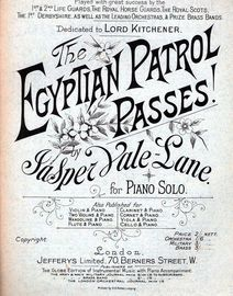 The Egyptian Patrol Passes! - Dedicated to Lord Kitchener