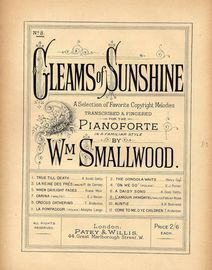 L\'Amour Immortel (Waltz) - No. 8 from Gleams of Sunshine series - A Selection of Favourite Copyright Melodies Transcribed and Fingered for the Pianofo