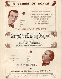 Sammy the Dashing Dragoon - Sung by T. C. Sterndale Bennett, Clifford Grey and also sung by Leslie Henson in