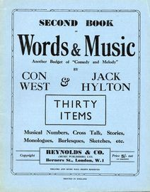 Second Book of Words and Music - Another Budget of Comedy and Melody - Thirty Items - Musical Numbers, Cross Talk, Stories, Monologues, Burlesques and