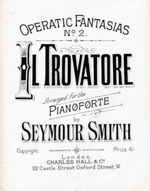Il Trovatore - For Pianoforte - Operatic Fantasias Series No. 2