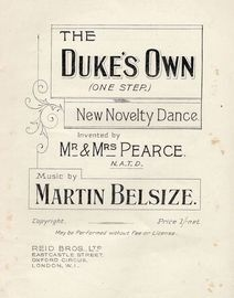 The Duke's Own (One Step) - New Novelty Dance - Invented by Mr and Mrs Pearce - With Instructions for the Dance Steps