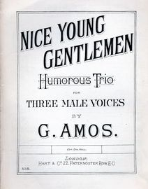 Nice Young Gentlemen - Humorous Trio for Three Male Voices