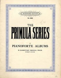 The Primula Series of Pianoforte Albums - 50 Elementary original Pieces without Octaves - Augeners Edition No. 5882