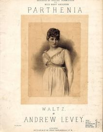 Parthenia - Waltz dedicated by special permission to Miss Mary Anderson