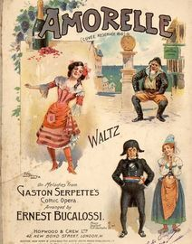 Amorelle (Cuvee Reservee 1810) - Waltz on Melodies from Gaston Serpette's Comic Opera