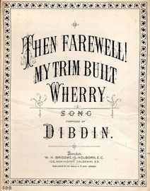 Farewell My trim built wherry - Old English Song