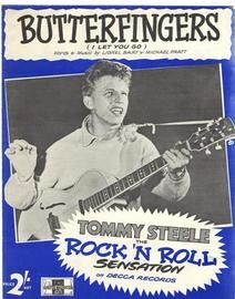 Butterfingers ( I Let You Go) - Tommy Steele the Rock 'n Roll Sensation on Decca Records