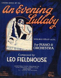 An Evening Lullaby - For Violin and Piano - Cinema Series No. 32