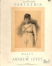 Parthenia - Waltz for Piano Solo - Dedicated by Special Permission to Miss Mary Anderson