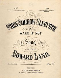 When Sorrow Sleepeth, Wake it Not (Wenn die Sorge schlaeft, wecke sie nicht)- Song - In the key of D flat major for Soprano or Tenor