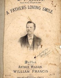 A Father\'s Loving Smile - Ballad as sung by Mr. F. Russon