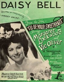 Daisy Bell - As sung by Margaret Lockwood and Vic Oliver in