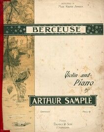 Arthur Sample - Berceuse - For Violin and Piano - Dedicated to Miss Katie Jones