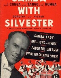 Samba and Conga and Tango and Rumba with Dorothy and Victor Silvester - Complete with instructive charts and diagrams