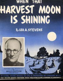 When that Harvest Moon is Shining - Song - Featuring Billy Cotton