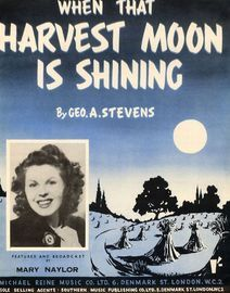 When that Harvest Moon is Shining - Song - Featuring Mary Naylor