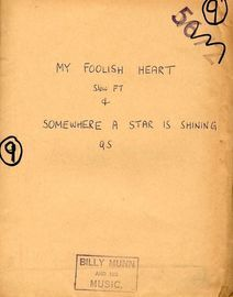 a) My Foolish Heart (foxtrot)  b) Somewhere a star is shining (foxtrot) - For Dance Band
