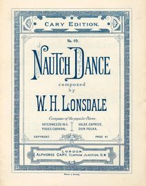 Nautch Dance - The Cary Edition No. 49 - For Piano Solo