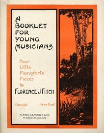 A Booklet for Young Musicians - 4 Little Piano Pieces